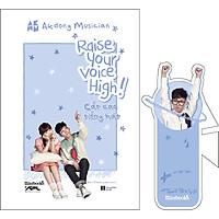 Raise Your Voice High! – Cất Cao Tiếng Hát - Tặng Kèm 1 Bookmark Thành Viên (Random ½ Mẫu)