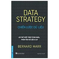 Cuốn Sách Kỹ Năng Làm Việc Cực Hay: Data Strategy - Chiến Lược Dữ Liệu / Tặng Kèm Bookmark Thiết Kế Happy Life