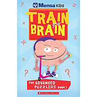 Mensa Train Your Brain Advanced Puzzles Book 1