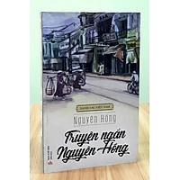 Truyện ngắn Nguyên Hồng - Danh tác văn học Việt Nam
