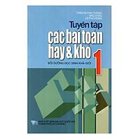 Tuyển Tập Các Bài Toán Hay Và Khó Lớp 1