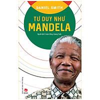 Tư Duy Như Mandela