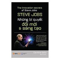 Sách - Steve Jobs: Những bí quyết đổi mới và sáng tạo