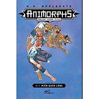 Sách - Animorphs - Người Hóa Thú - Tập 11- Miền Quên Lãng (tặng kèm bookmark thiết kế)