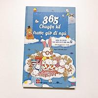 Sách - 365 chuyện kể trước giờ đi ngủ - những câu chuyện giúp bé phát triển chỉ số IQ