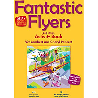 Fantastic Flyers 2nd Edition - Activity's Book (Kèm CD)