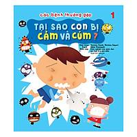 Các Bệnh Thường Gặp - Tại Sao Con Bị Cảm Và Cúm