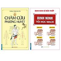 Combo Châm Cứu Phương Huyệt (Bìa Mềm)+ Định Ninh Tôi Học Mạch