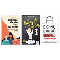 Combo 3 cuốn sách:Đến thượng đế cũng phải hài lòng – Tuyệt chiêu chăm sóc khách hàng từ A-Z/Nghệ Thuật Bán Hàng Bằng Câu Chuyện/Dịch Vụ Khách Hàng Hoàn Hảotv