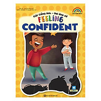 Giỏi Tiếng Anh - Vui Ứng Xử -Feeling Confident(Tặng kèm Booksmark)