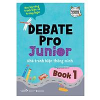Debate Pro Junior 1 – Nhà Tranh Biện Thông Minh 1