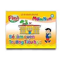 Flash Card song ngữ Anh Việt – Lô tô cho trẻ mầm non - chủ đề: Bé làm quen Trường Tiểu học