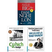 Sách - Combo Dám nghĩ lớn+ Cú hích + Tất cả là thử thách - First News