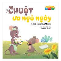 Vui Khỏe Cùng 12 Con Giáp - Chuột Ưa Ngủ Ngày - A Day - Sleeping Mouse (Song Ngữ Anh - Việt)