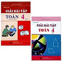 Combo Hướng dẫn Giải Bài Tập Toán 4 - Tập 1 Và 2 (Bộ 2 Tập)