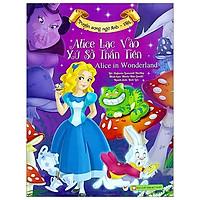 Alice Lạc Vào Xứ Sở Thần Tiên (Song Ngữ Anh - Việt)