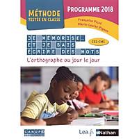 Sách học tiếng Pháp: Je Memorise Et Je Sais Ecrire Des Mots - Methode Testee En Classe - Ce2Cm1 - 2020