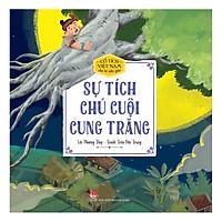 Cổ Tích Việt Nam Cho Bé Mẫu Giáo - Sự Tích Chú Cuội Cung Trăng