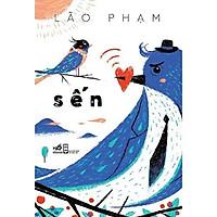 Sách - Sến - Nhã Nam (tặng kèm bookmark thiết kế)