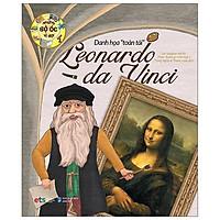 Sách - Những Bộ Óc Vĩ Đại - Danh Họa Toàn Tài Leonardo Da Vinci