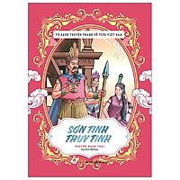 Tủ Sách Truyện Tranh Cổ Tích Việt Nam: Sơn Tinh-Thuỷ Tinh (Tái Bản 2020)