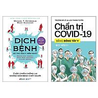 Combo Sách : Dịch Bệnh - Kẻ Thù Nguy Hiểm Nhất + Chẩn Trị Covid-19 Bằng Đông Tây Y