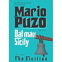 Đất Máu Sicily (Mario Puzo) Tặng Kèm BookMark Kẽm