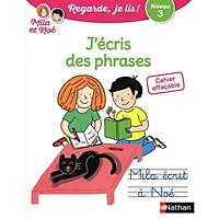 Sách viết xoá tiếng Pháp: Cahier Effacable J'Ecris Des Phrases - Niveau 3 Avec Mila Et Noe Từ 6 tuổi