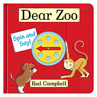 Dear Zoo - Thân gửi sở thú (A spin and say book based on Rod Campbell's classic DEAR ZOO)