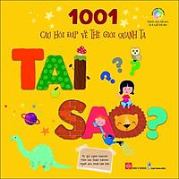 1001 Câu Hỏi Đáp Về Thế Giới Quanh Ta - Tại Sao?