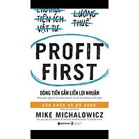 Cuốn Sách Kỹ Năng Làm Việc Hiệu Quả: Dòng Tiền Gắn Liền Lợi Nhuận