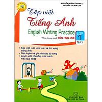 Tập Viết Tiếng Anh Lớp 1 - Tập 2 (Chương Trình Mới)