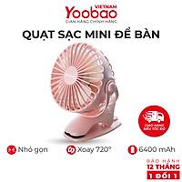 Quạt sạc mini để bàn YOOBAO F04 6400mAh Xoay 720 độ - Chạy 32 giờ liên tục - Hàng chính hãng - Bảo hành 12 tháng 1 đổi 1