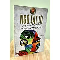 Tập án cái đình và Dao cầu thuyền tán - Ngô Tất Tố - Danh tác văn học Việt Nam