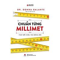 Chuẩn Từng Millimet Thay Đổi Nhỏ, Tác Động Lớn