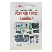 Lập Trình Điều Khiển Xa Với ESP82266-ESP32 Và Arduino