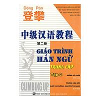 Giáo Trình Hán Ngữ Trung Cấp Tập 2 (Kèm CD)