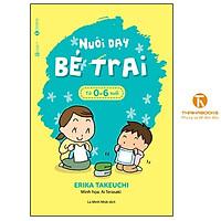 Sách - Nuôi dạy bé trai từ 0 – 6 tuổi