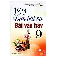 199 Dàn Bài Và Bài Văn Hay 9