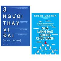 Combo 2 cuốn: Ba Người Thầy Vĩ Đại + Nhà Lãnh Đạo Không Chức Danh
