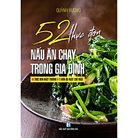 52 Thực Đơn Nấu Ăn Chay Trong Gia Đình