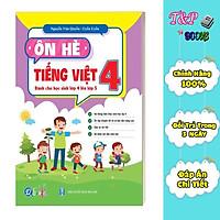 Ôn Tập Hè Tiếng Việt 4 - Dành cho học sinh lớp 4 lên lớp 5 (1 cuốn)