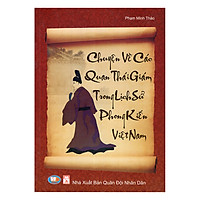 Chuyện Về Các Quan Thái Giám Trong Lịch Sử Phong Kiến Việt Nam