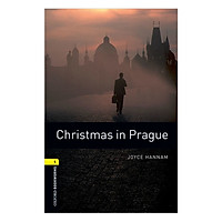 Oxford Bookworms Library (3 Ed.) 1: Christmas in Prague (Christmas books)