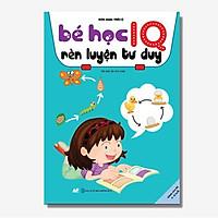 Sách - Bé Học IQ - Rèn Luyện Tư Duy