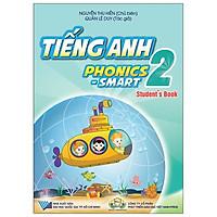 Tiếng Anh 2 Phonics - Smart - Sách Giáo Khoa (Student's Book)