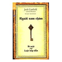 Người Nam Châm - Bí Mật Của Luật Hấp Dẫn (Tái Bản)