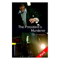 Oxford Bookworms Library (3 Ed.) 1: The President'S Murderer Audio CD Pack