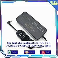 Sạc dành cho Laptop ASUS ROG TUF FX505GD FX505GM 19.5V 9.23A 180W - Hàng Nhập khẩu