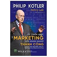 Cuốn Sách Cung Cấp 25 Thực Tiễn Tốt Nhất Giúp Bạn Có Được Chiến Lược Marketing Hiệu Quả Nhất: Từ Chiến Lược Marketing Đến Doanh Nghiệp Thành Công